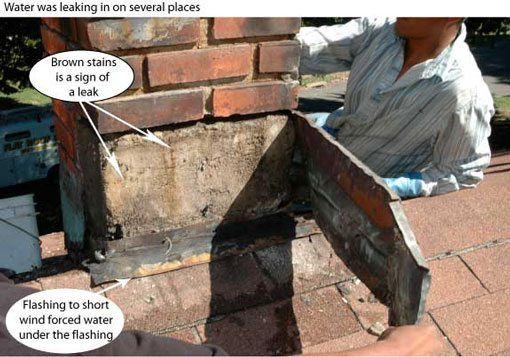 It is common for a chimney to be the cause of a leak.